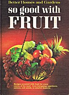 Better Homes and Gardens So Good with Fruit…