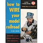 How to Wire Your Model Railroad by Linn…