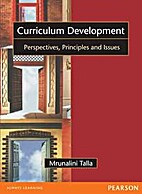 Curriculum Development by Mrunalini Talla