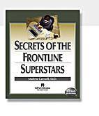 Secrets of the Frontline Superstars