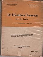 La Literatura Francesa por los Textos by…