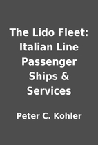 The Lido Fleet: Italian Line Passenger Ships…
