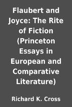 Flaubert and Joyce: The Rite of Fiction…