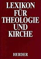 Lexikon für Theologie und Kirche (Band 9…
