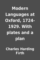 Modern Languages at Oxford, 1724-1929. With…