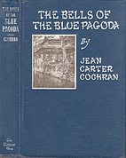 The Bells of the Blue Pagoda by Jean Carter…