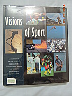 Visions of sport : a celebration of the work…