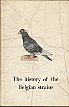 The History of the Belgian Strains: Belgian…
