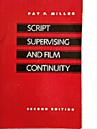 Script Supervising and Film Continuity by…