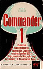 Commander-1 by Peter George