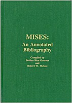 Mises: An Annotated Bibliography : A…