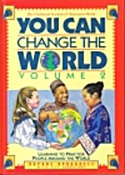 You Can Change the World: Learning to Pray…