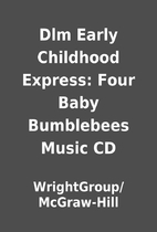 Dlm Early Childhood Express: Four Baby…