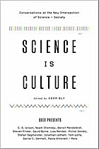 Science Is Culture: Conversations at the New…