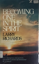 Becoming One in the Spirit (An Input book)…