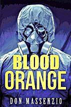 Blood Orange by Don Massenzio
