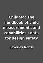 Childata: The handbook of child measurements…