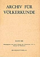 Archiv für Völkerkunde. Band XIX by Etta…