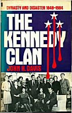 Kennedy Clan by John H. Davis