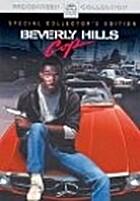 Beverly Hills Cop [movie] by Martin Brest