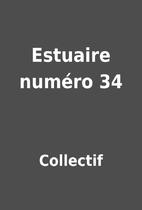 Estuaire numéro 34 by Collectif