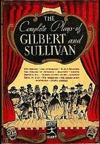 The Complete Plays of Gilbert and Sullivan…