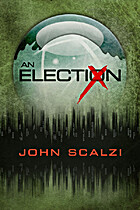 An Election by John Scalzi