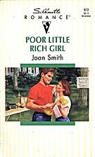 Poor Little Rich Girl by Joan Smith