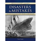 Atlas of History's Greatest Disasters &…