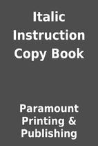 Italic Instruction Copy Book by Paramount…
