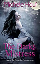 The Dark's Mistress (Wicked Games, #3.8) by…