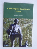A New England Doughboy in France: A Brief…