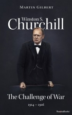 Winston S. Churchill: Challenge of War…
