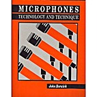 Microphones Technology and Technique by John…