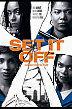 Set It Off [1996 film] by F. Gary Gray