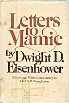 Letters to Mamie by Dwight D. Eisenhower