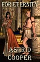 For Eternity by Astrid Cooper