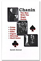 Chanin: the man with the magic hands by…