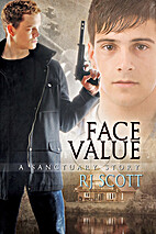 Face Value (Sanctuary, #3) by RJ Scott