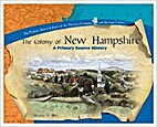 The colony of New Hampshire by Susan…