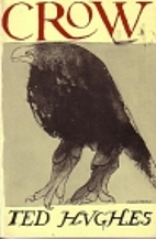 Crow: From the Life and Songs of the Crow by…