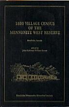 1880 Village Census of the Mennonite West…