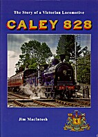 The Story of a Victorian Locomotive CALEY…