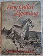A Pony Called Lightning by Miriam E. Mason