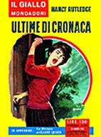 Ultime di cronaca - Il Giallo Mondadori n.…