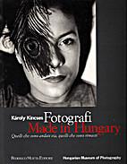 Fotografi Made in Hungary by Kerekess