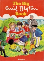 The Big Enid Blyton Book by Enid Blyton