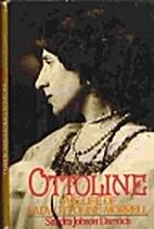 Ottoline: The Life of Lady Ottoline Morrell…