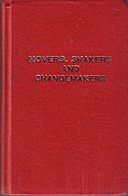 Movers, Shakers and Changemakers by Jim Rohn