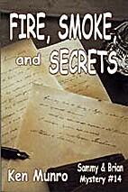 Fire, Smoke, and Secrets (Sammy and Brian…